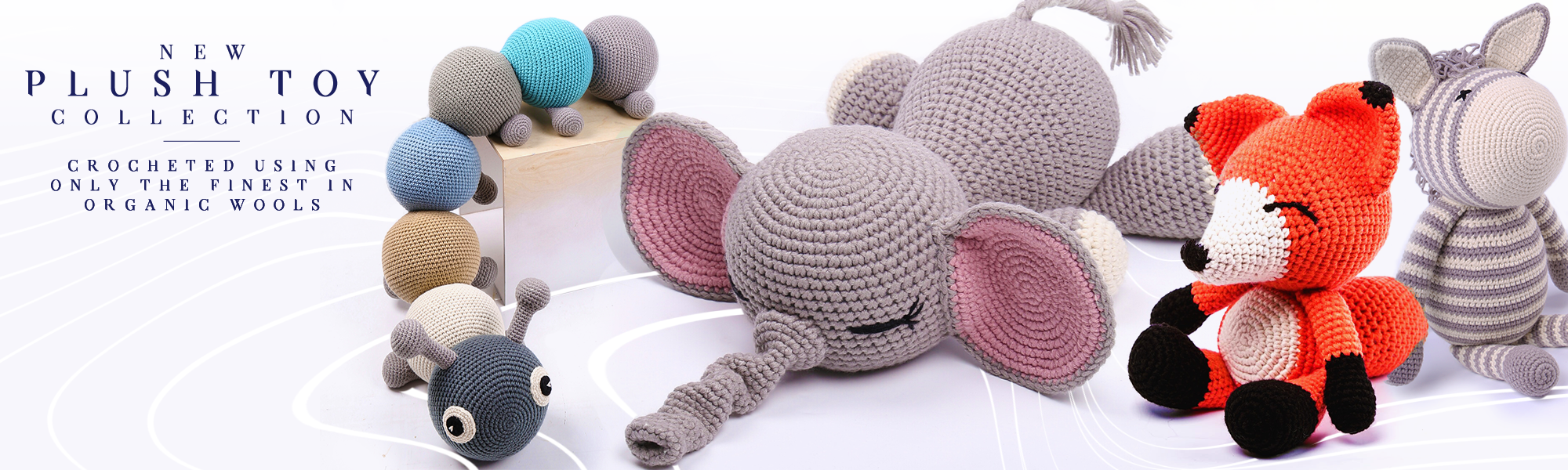 New Crochet Plush Range
